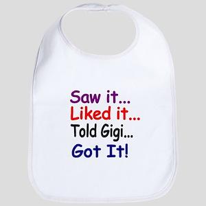Saw it, liked it, told Gigi, got it! Bib