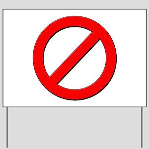 no sign Yard Sign
