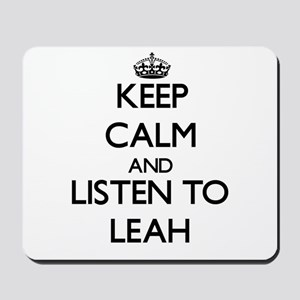 Keep Calm and listen to Leah Mousepad