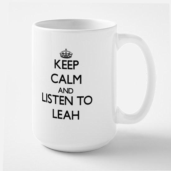 Keep Calm and listen to Leah Mugs