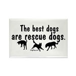 Best Dogs Are Rescue Dogs Rectangle Magnet (100 pa