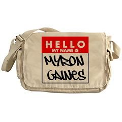 Hello My Name Is Myron Gaines Messenger Bag