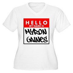 Hello My Name Is Myron Gaines Plus Size T-Shirt