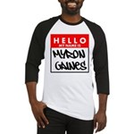 Hello My Name Is Myron Gaines Baseball Jersey