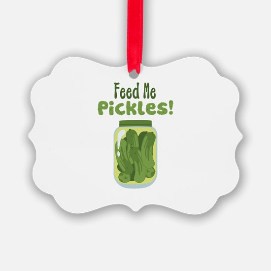 Feed Me Pickles! Ornament