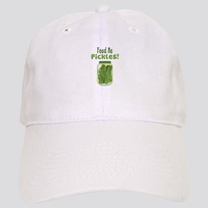 Feed Me Pickles! Baseball Cap