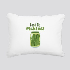 Feed Me Pickles! Rectangular Canvas Pillow