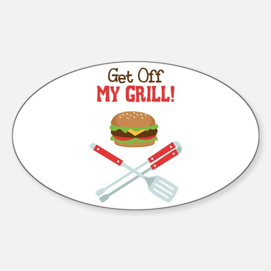 Get off My Grill! Decal