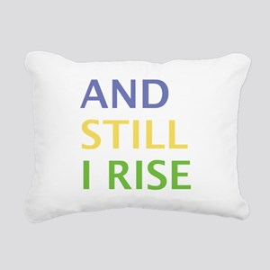 AND STILL I RISE Rectangular Canvas Pillow
