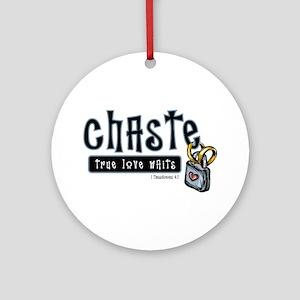 Chaste True Love Waits Ornament (Round)