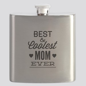 Best & Coolest Mom Ever Flask