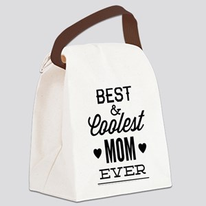 Best & Coolest Mom Ever Canvas Lunch Bag