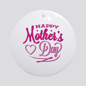 Happy Mother's Day Ornament (Round)