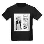 Pit Bull Don't Breed or Buy Kids Dark T-Shirt