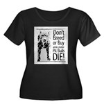 Pit Bull Don't Breed Women's Plus Size Scoop Neck