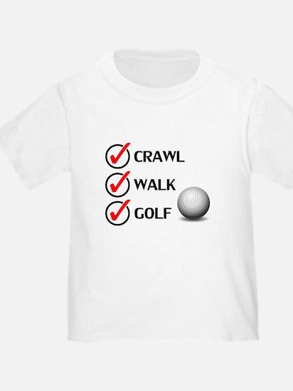 Crawl Walk Golf T-Shirt