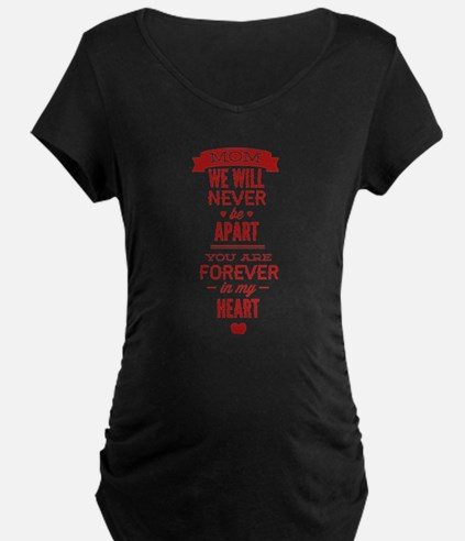 You Are Forever In My Heart T-Shirt