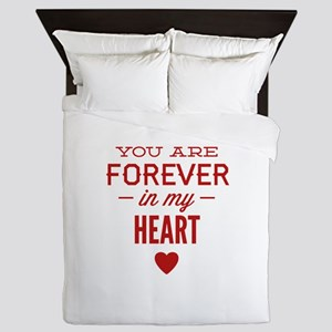 You Are Forever In My Heart Queen Duvet