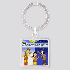 The Most Basic of Truths Square Keychain