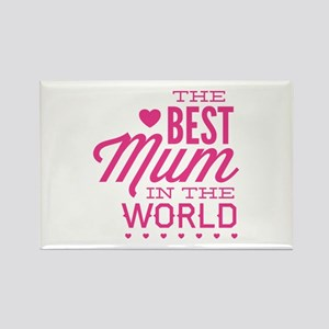 The Best Mum In The World Rectangle Magnet