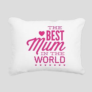 The Best Mum In The World Rectangular Canvas Pillo