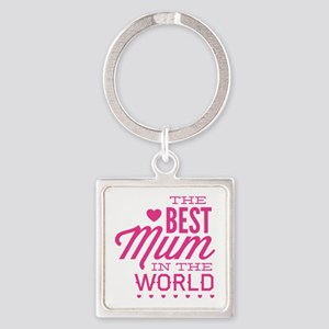 The Best Mum In The World Square Keychain