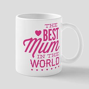 The Best Mum In The World Mug