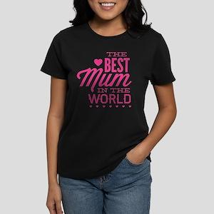 The Best Mum In The World Women's Dark T-Shirt