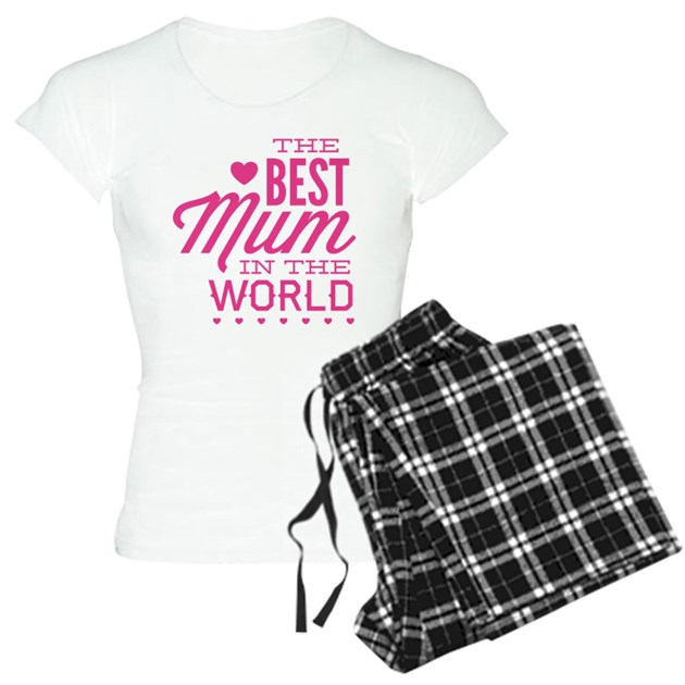 The Best Mum In World Women S Light Pajamas Cafepress
