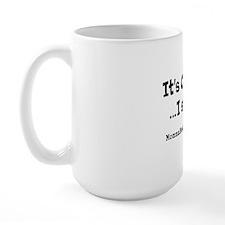 It's Coffee, I Swear! Large Mug