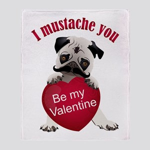 I Mustache You Be My Valentine Pug Throw Blanket