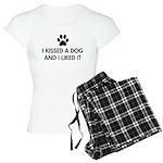 I kissed a dog and I liked it Women's Light Pajama