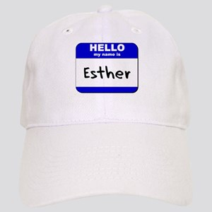 hello my name is esther Cap