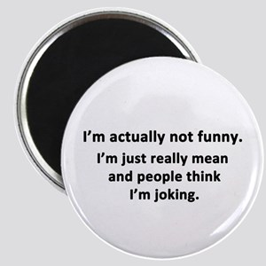 I'm Actually Not Funny Magnet