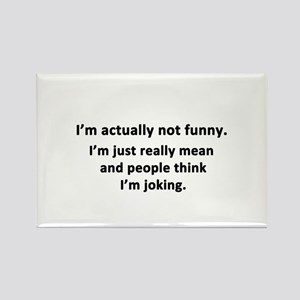 I'm Actually Not Funny Rectangle Magnet