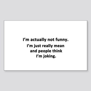 I'm Actually Not Funny Sticker (Rectangle)