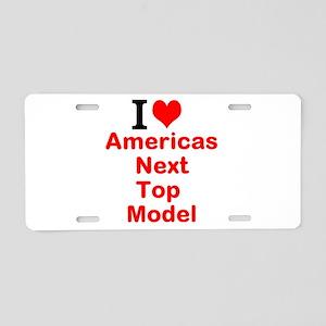 I Love Americas Next Top Model Aluminum License Pl