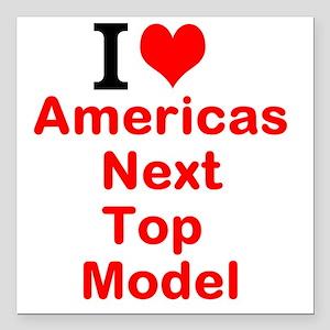 I Love Americas Next Top Model Square Car Magnet 3