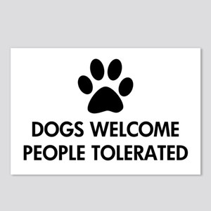 Dogs Welcome People Tolerated Postcards (Package o