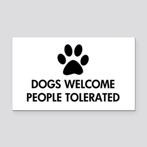 Dogs Welcome People Tolerated Rectangle Car Magnet