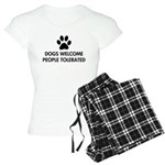 Dogs Welcome People Tolerated Women's Light Pajama