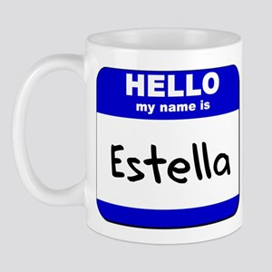 hello my name is estella  Mug