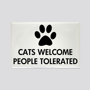 Cats Welcome People Tolerated Rectangle Magnet