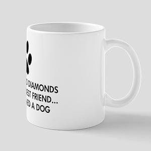Girl's Best Friend Dog Mug