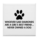 Girl's Best Friend Dog Tile Coaster