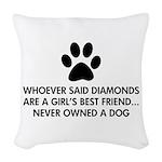 Girl's Best Friend Dog Woven Throw Pillow