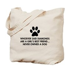 Girl's Best Friend Dog Tote Bag