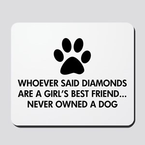 Girl's Best Friend Dog Mousepad