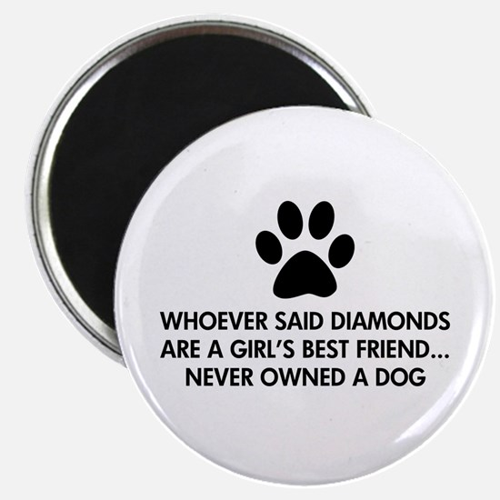 "Girl's Best Friend Dog 2.25"" Magnet (10 pack)"