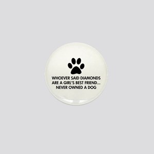 Girl's Best Friend Dog Mini Button